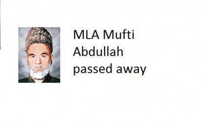MLA Mufti Abdullah from Ghanche passed away