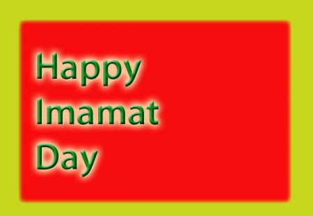 Happy Imamat Day to all Ismaili readers of Pamir Times
