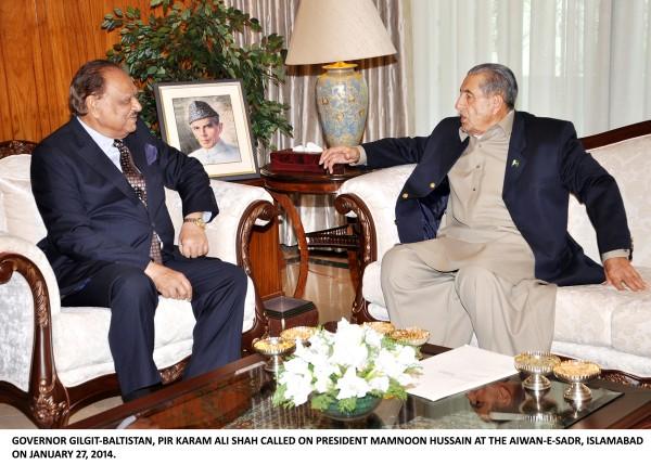 GOVERNOR GILGIT-BALTISTAN, PIR KARAM ALI SHAH CALLED ON PRESIDENT MAMNOON HUSSAIN AT THE AIWAN-E-SADR, ISLAMABAD ON JANUARY 27, 2014.