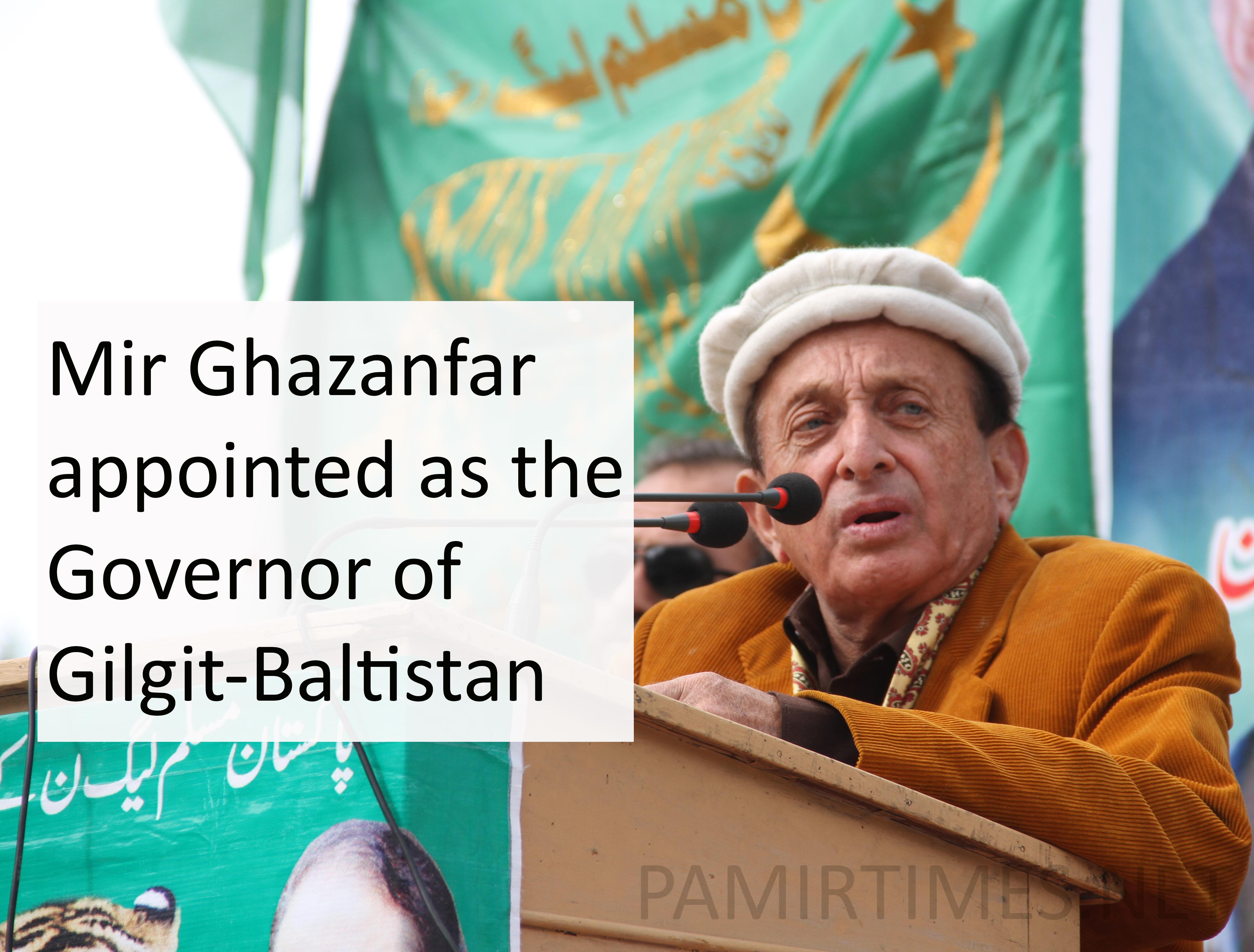 Mir Ghazanfar Ali Khan to be the next Governor of Gilgit-Baltistan