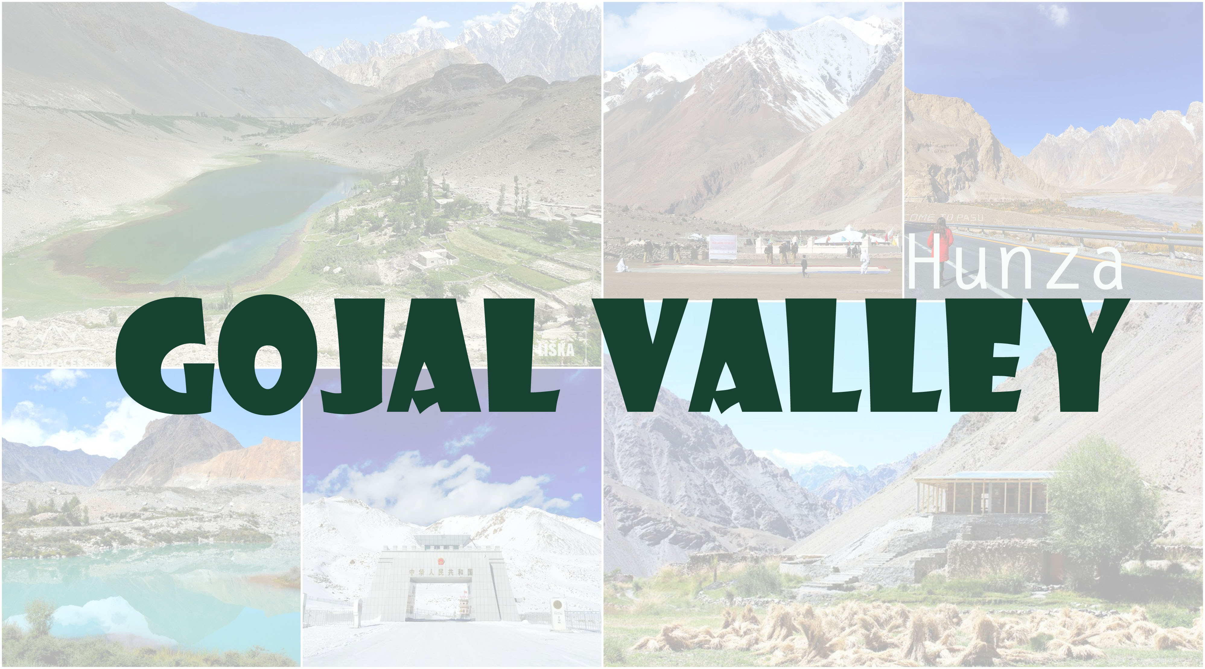 14 places you must visit in Gojal Valley, Hunza