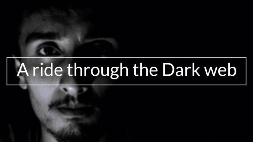 A ride through the Dark web
