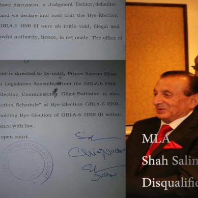 MLA Shah Salim Khan disqualified by Gilgit-Baltistan Supreme Appellate Court for being Bank Defaulter